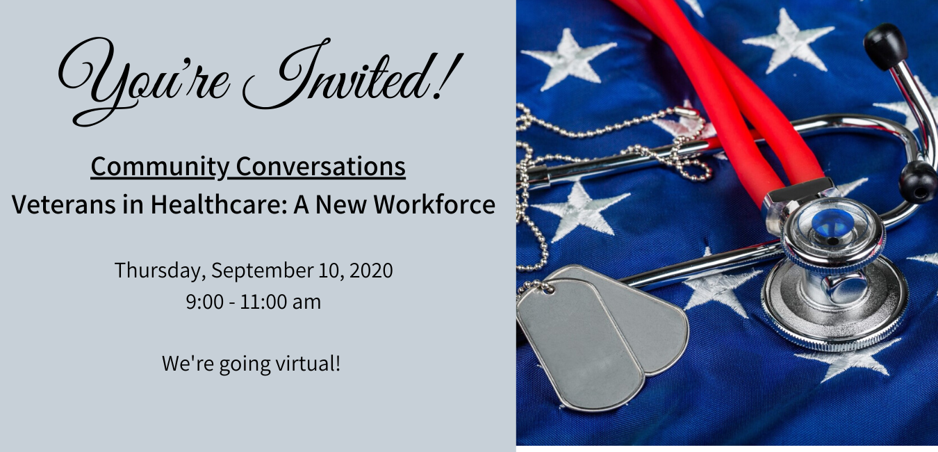 Community Conversations Veterans in Healthcare_ A New Workforce Tuesday, April 14, 2020 9_00 - 11_15 am Herzing University 15895 West Bluemound Road Brookfield, WI 53005 (2)